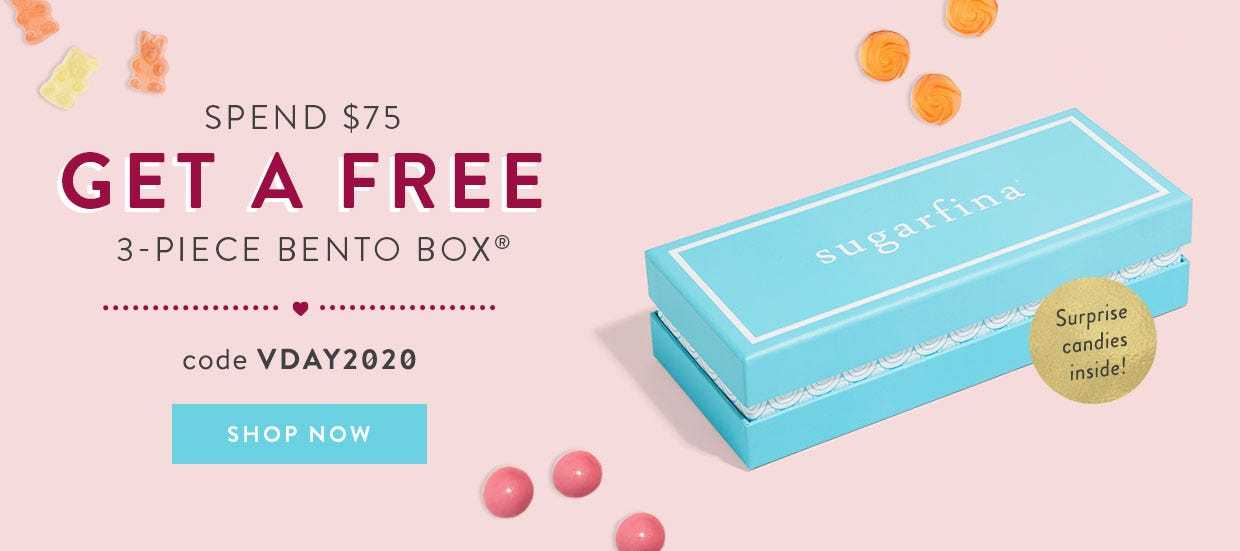 Spend $75, get a free 3-piece candy bento box filled with surprise candies! Use code VDAY2020 at checkout.